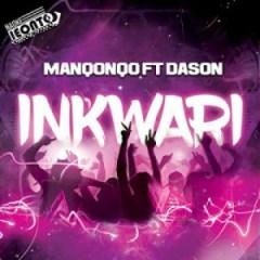Manqonqo - Inkwari ft. Dason